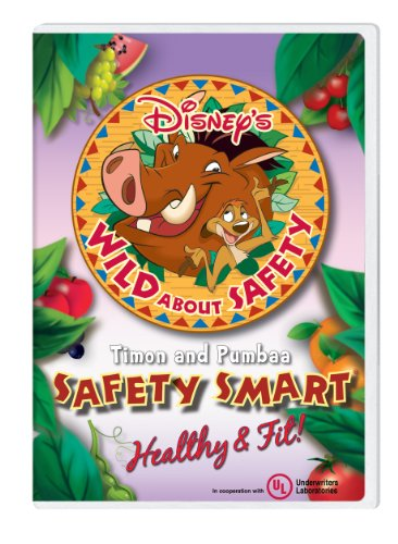 Disney's Wild About Safety® with Timon and Pumbaa: Safety Smart® Healthy & Fit! Classroom Edition