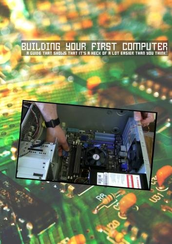 Building Your FIrst Computer