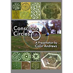 Conscious Circles:  A Presentation by Colin Andrews