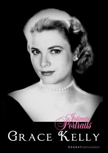 Intimate Portraits - Grace Kelly