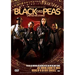 Black Eyed Peas - United We Stand: Unauthorized Documentary