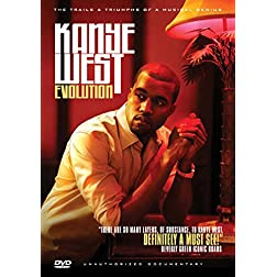 West, Kanye - Evolution: Unauthorized Documentary