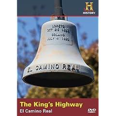 Kings Highway: El Camino Real