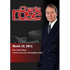 Charlie Rose - Rep. Keith Ellison / A look at the play 'Driving Miss Daisy' (March 10, 2011)