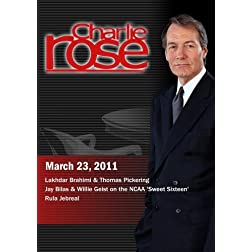 Charlie Rose -  Lakhdar Brahimi & Thomas Pickering / Jay Bilas & Willie Geist / Rula Jebreal (March 23, 2011)