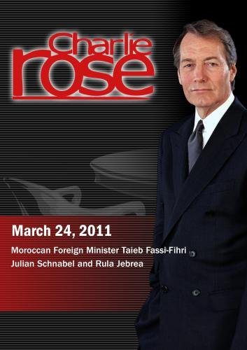Charlie Rose - Taieb Fassi-Fihri / Julian Schnabel and Rula Jebrea (March 24, 2011)