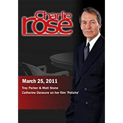Charlie Rose - Trey Parker & Matt Stone / Catherine Deneuve (March 25, 2011)