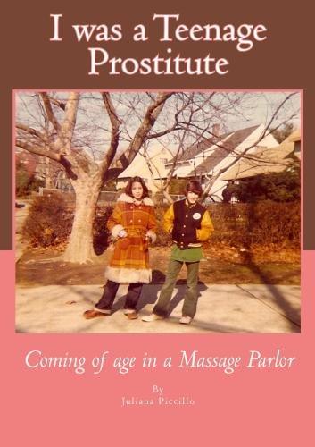 I was a Teenage Prostitute