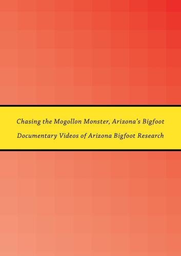 Chasing the Mogollon Monster, Arizona's Bigfoot