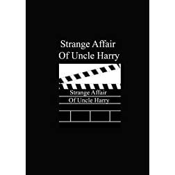 Strange Affair Of Uncle Harry
