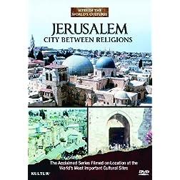 Jerusalem: City Between Religions