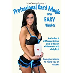 Professional Card Magic with Easy Sleights