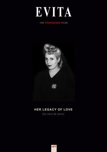 "Evita: ""Her Legacy of Love"""