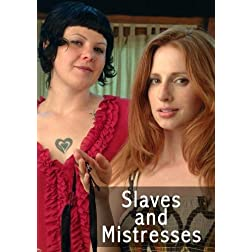 Slaves and Mistresses