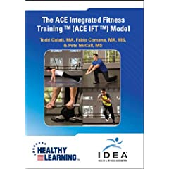 The ACE Integrated Fitness Training ™ (ACE IFT ™) Model