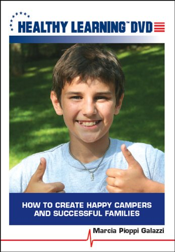 How to Create Happy Campers and Successful Families