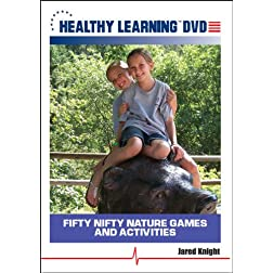 Fifty Nifty Nature Games and Activities