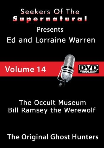 Ed and Lorraine Warren The Occult Museum and Bill Ramsey the Werewolf