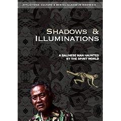 Shadows and Illuminations