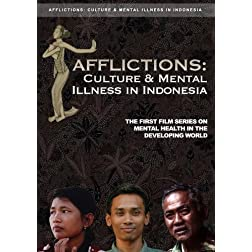 Afflictions: Culture and Mental Illness in Indonesia