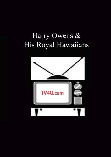 Harry Owens & His Royal Hawaiians