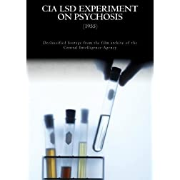 CIA LSD Experiment on Psychosis
