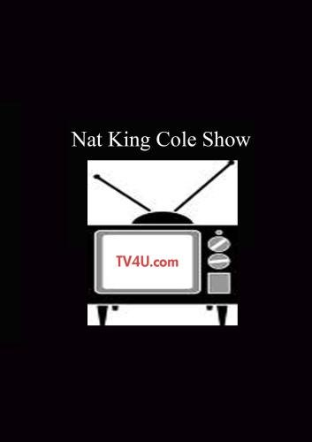 Nat King Cole Show