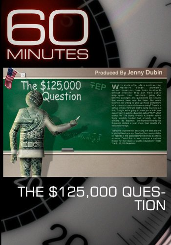 60 Minutes - The $125,000 Question (March 13, 2011)