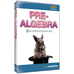 Teaching Systems Pre-Algebra Module 5: Algebra Equations
