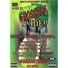 World's Grossest Video