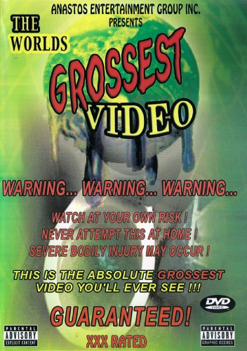 World's Grossest Video