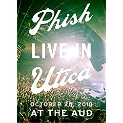 Phish: Live in Utica 2010