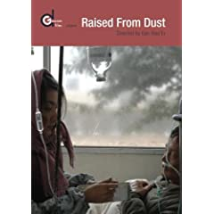 Raised From Dust (Ju Zi Chen Tu)