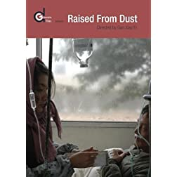 Raised From Dust (Ju Zi Chen Tu)