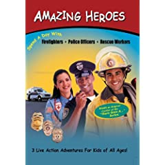 Amazing Heroes: Spend a Day with Firefighters, Police Officers, Rescue Workers