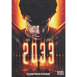 2033: Apocalipsis Futuro