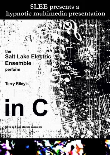 The Salt Lake Electric Ensemble Presents Terry Riley's In C