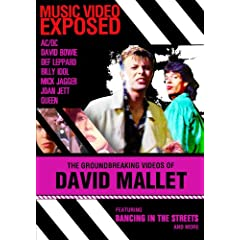 Music Video Exposed: The Groundbreaking Videos of David Mallet