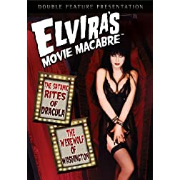 Elvira's Movie Macabre: Satanic Rites of Dracula / The Werewolf of Washington