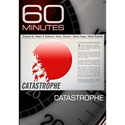 60 Minutes - Catastrophe (March 20, 2011)