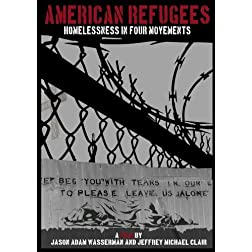 American Refugees:  Homelessness in Four Movements