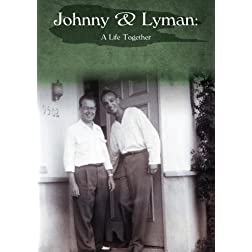 Johnny & Lyman: A Life Together