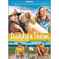 Daddy and Them featuring Ben Affleck & Billy Bob Thornton