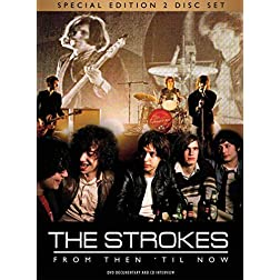 Strokes - From Then 'til Now