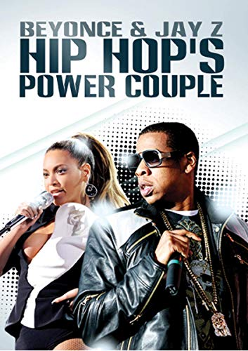 Hip Hop's Power Couple: Jay Z & Beyonce