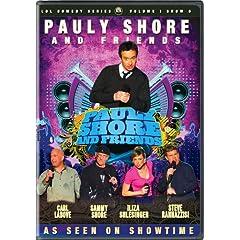 Pauly Shore & Friends