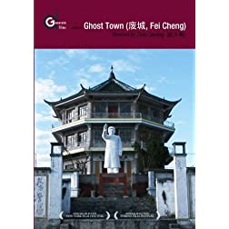 Ghost Town (Fei Cheng) (Institutional Use)