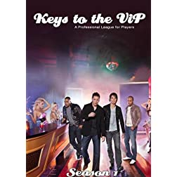 Keys to the VIP - Season 1