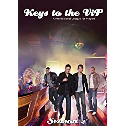 Keys to the VIP - Season 2