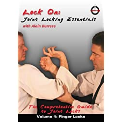 Lock On: Joint Locking Essentials Volume 4: Finger Locks